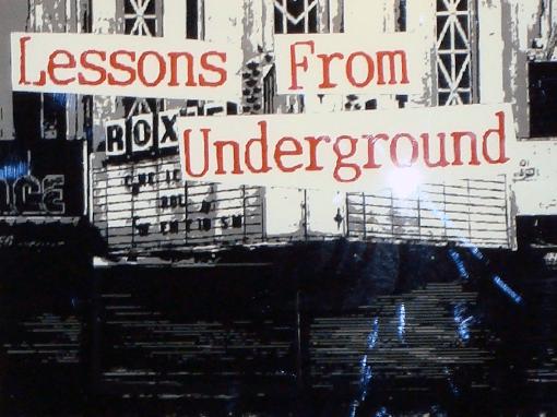 Lessons From Underground Art Exhibit  Portfolio lessons510x382feature