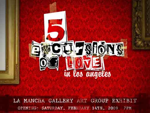 "Mid-City Arts  ""5 Excursions Of Love in Los Angeles"": Art Group Exhibit 510382 1"