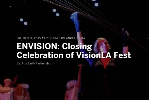 Join Us for ENVISION: Closing Celebration of VisionLA Fest
